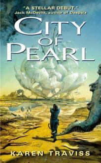 City of Pearl - Karen Traviss