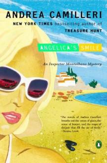 Angelica's Smile - Andrea Camilleri, Stephen Sartarelli