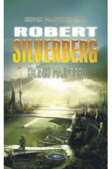 Kroniki Majipooru t. 2 - Silverberg Robert