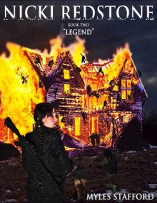 Nicki Redstone: Book Two: Legend - Myles Stafford
