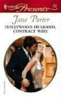 Hollywood Husband, Contract Wife - Jane Porter