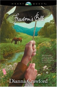 Freedom's Belle - Dianna Crawford