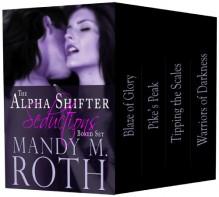 Alpha Shifter Seductions Boxed Set - Mandy M. Roth
