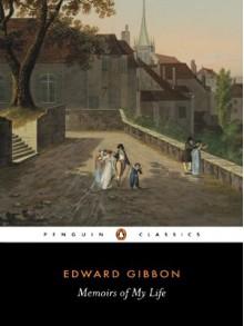 Autobiography (English Texts) - Edward Gibbon, M.M. Reese