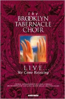Live We Come Rejoicing - Brooklyn Tabernacle Choir