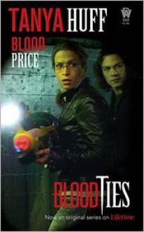Blood Price - Tanya Huff