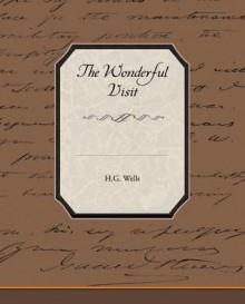 The Wonderful Visit - H.G. Wells