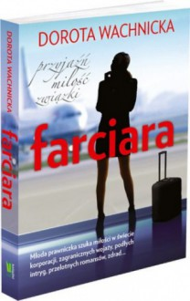 Farciara - Dorota Wachnicka