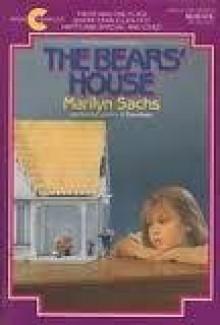 The Bears' House - Marilyn Sachs