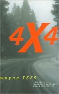4 X 4 - Wayne Tefs