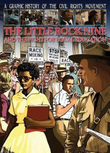 The Little Rock Nine and the Fight for Equal Education - Gary Jeffrey