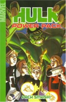 Hulk and Power Pack: Pack Smash! - Marc Sumerak, David Williams, Paul Tobin, Chris Giarrusso, Andy Kuhn