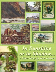 In Sunshine or In Shadow - Josh Lanyon