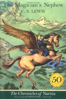 The Magician's Nephew (Chronicles of Narnia, #1) - C.S. Lewis,Pauline Baynes