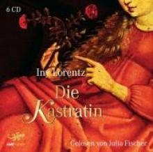 Die Kastratin - Iny Lorentz