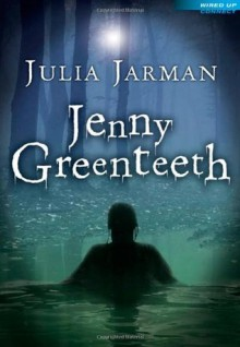 Jenny Greenteeth - Julia Jarman
