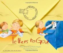 Letters to God - Patrick Doughtie, Tammie Speer Lyon, Heather Doughtie