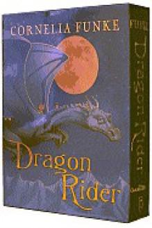 Dragon Rider (Collector's Edition) - Cornelia Funke