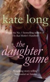 Daughter Game - Kate Long