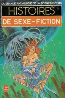Histoires de Sexe-Fiction - Demètre Ioakimidis