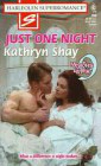 Just One Night - Kathryn Shay