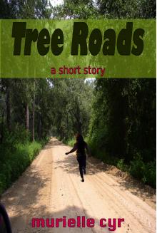 Tree Roads - Murielle Cyr