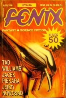 Fenix 1996 3 (50) - Jacek Piekara, Piotr Patykiewicz, Jerzy Nowosad, Redakcja magazynu Fenix