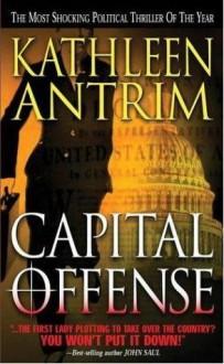 Capital Offense - Kathleen Antrim