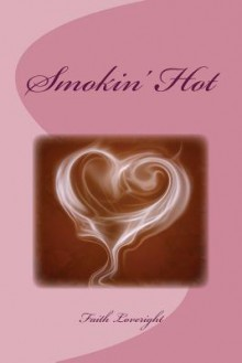 Smokin' Hot - Laura Anne Gilman, Anne Flosnik
