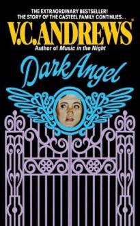Dark Angel (Casteel) - V.C. Andrews