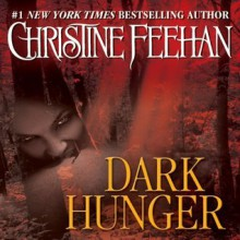Dark Hunger (Dark, #14) - Christine Feehan, Karina Gault
