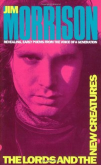 The Lords and the New Creatures - Jim Morrison