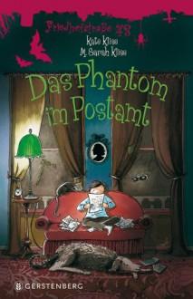 Das Phantom im Postamt (Friedhofstraße 43, #4) - Kate Klise, M. Sarah Klise, Nina Schindler