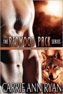 Redwood Pack, Vol. 3 - Carrie Ann Ryan