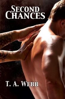 Second Chances - T.A. Webb