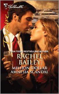 Million-Dollar Amnesia Scandal - Rachel Bailey
