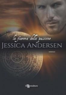 La fiamma della passione (Nightkeepers, #1) - Jessica Andersen