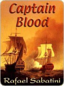 Captain Blood - Rafael Sabatini