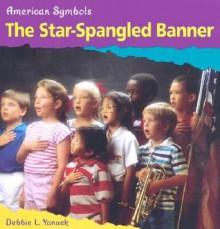 The Star-Spangled Banner - Debbie L. Yanuck