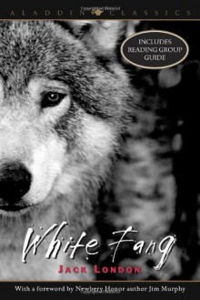 White Fang - Jack London, Jim Murphy