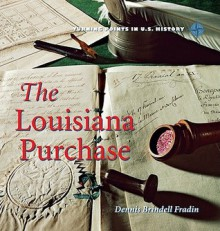 Louisiana Purchase - Dennis Brindell Fradin