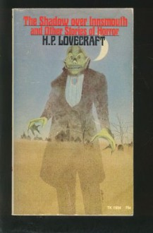 The Shadow Over Innsmouth And Other Stories Of Horror - H.P. Lovecraft