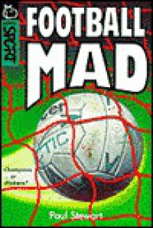 Football Mad - Paul Stewart