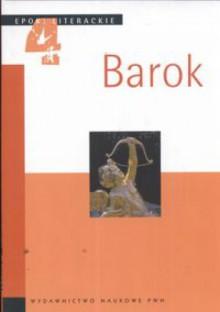 Baro. Epoki literackie 4 - Sławomir Żurawski