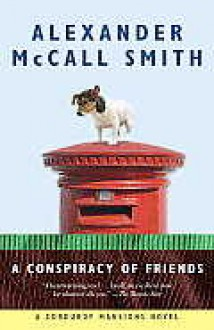 A Conspiracy of Friends: A Corduroy Mansions Novel - Alexander McCall Smith, Iain Mcintosh