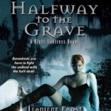 Halfway to the Grave - Tavia Gilbert,Jeaniene Frost