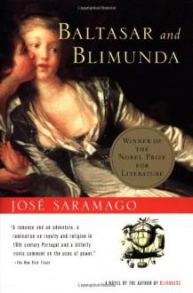 Baltasar and Blimunda - José Saramago,Giovanni Pontiero