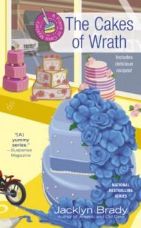 The Cakes of Wrath - Jacklyn Brady