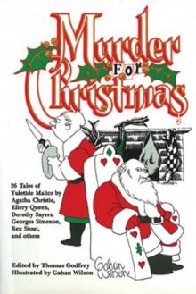 Murder For Christmas - Thomas Godfrey, Gahan Wilson
