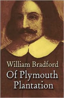 Of Plymouth Plantation - William Bradford, Harold Paget (Introduction)